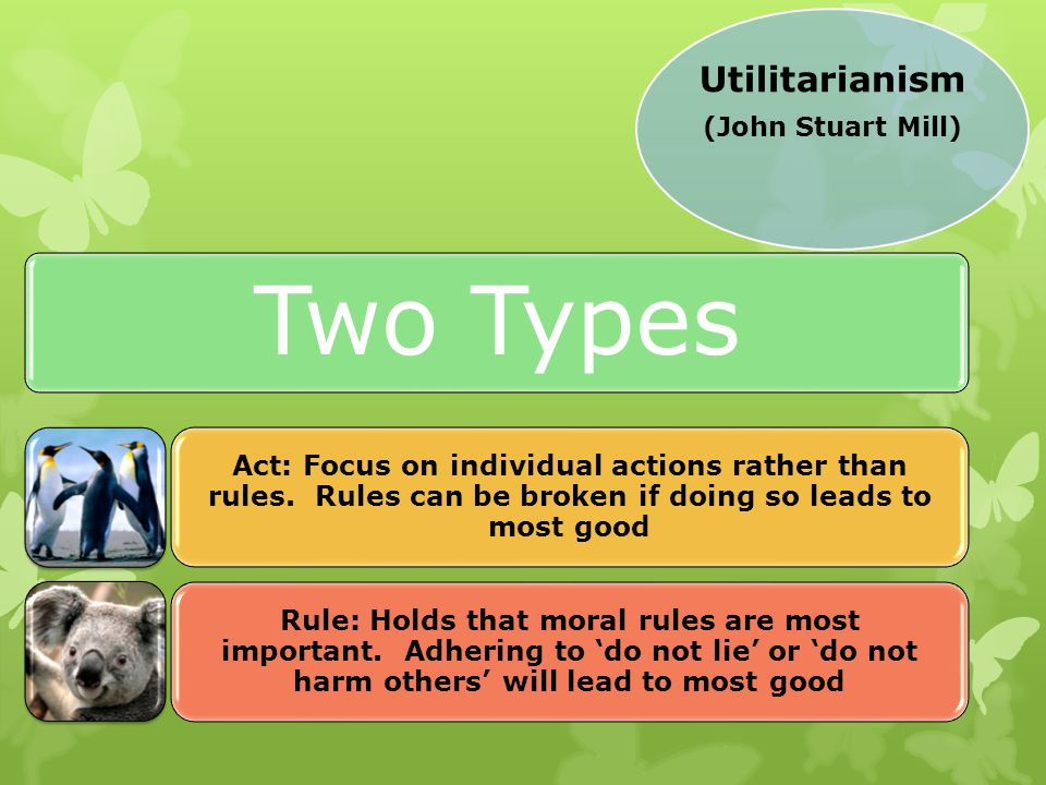Two Types Utilitarianism