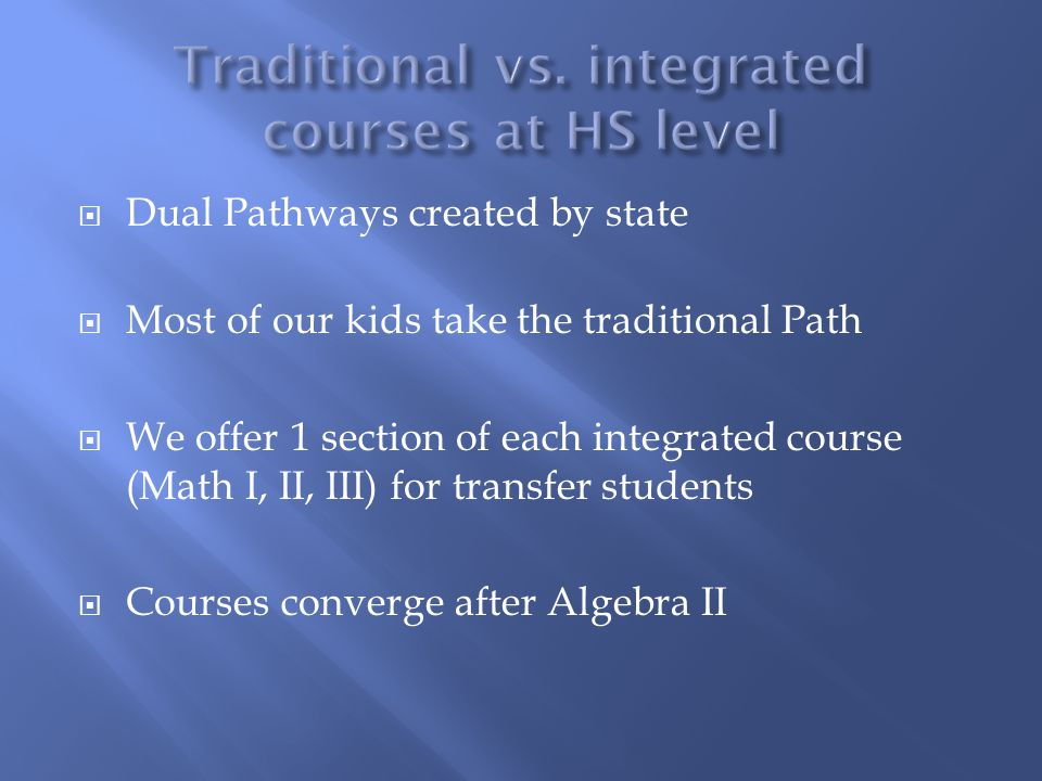 Traditional vs. integrated courses at HS level