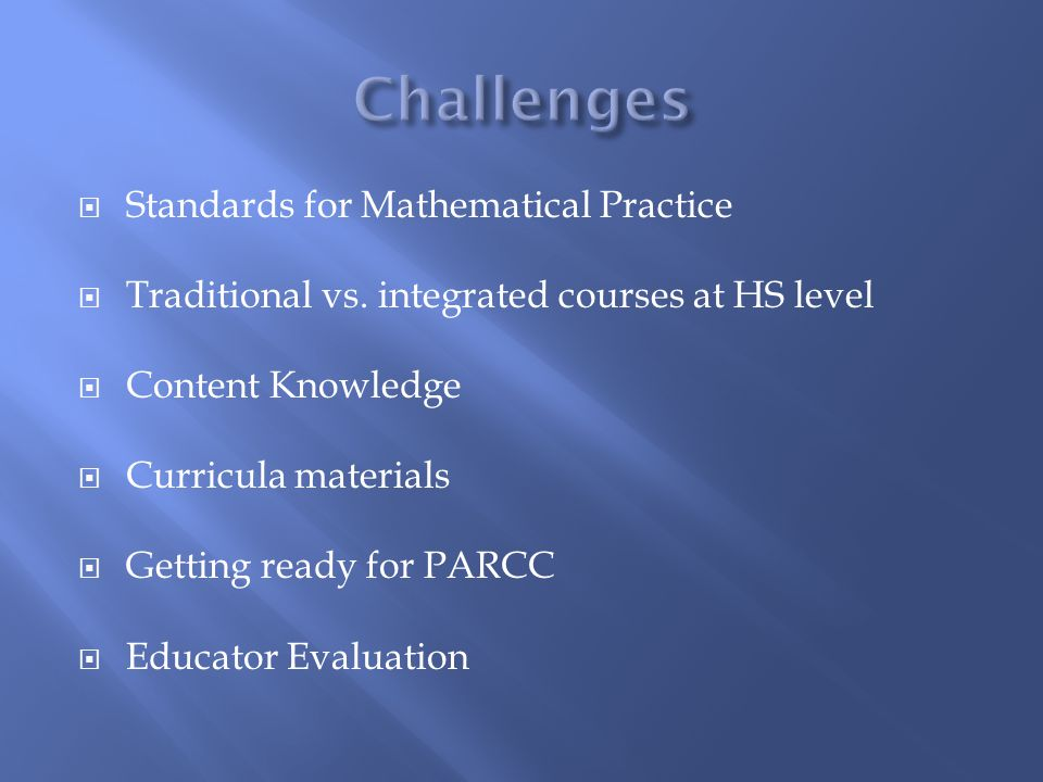 Challenges Standards for Mathematical Practice