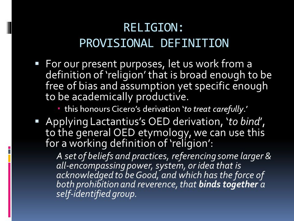 RELIGION: PROVISIONAL DEFINITION
