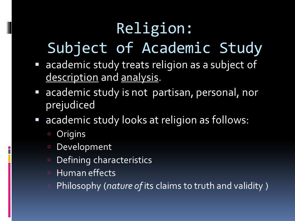 Religion: Subject of Academic Study