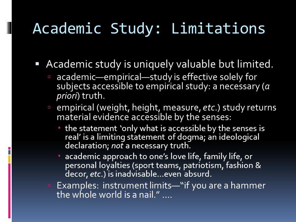Academic Study: Limitations