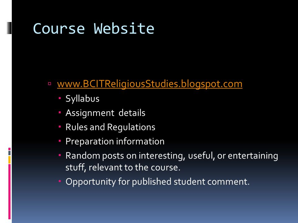 Course Website www.BCITReligiousStudies.blogspot.com Syllabus