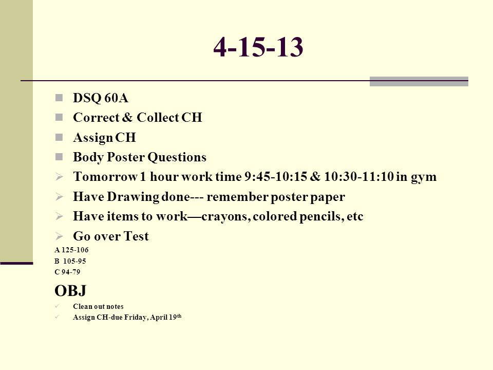 4-15-13 OBJ DSQ 60A Correct & Collect CH Assign CH