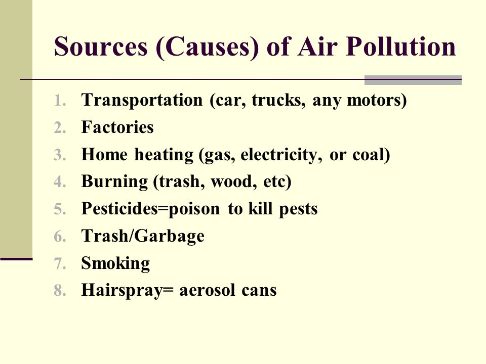 Sources (Causes) of Air Pollution