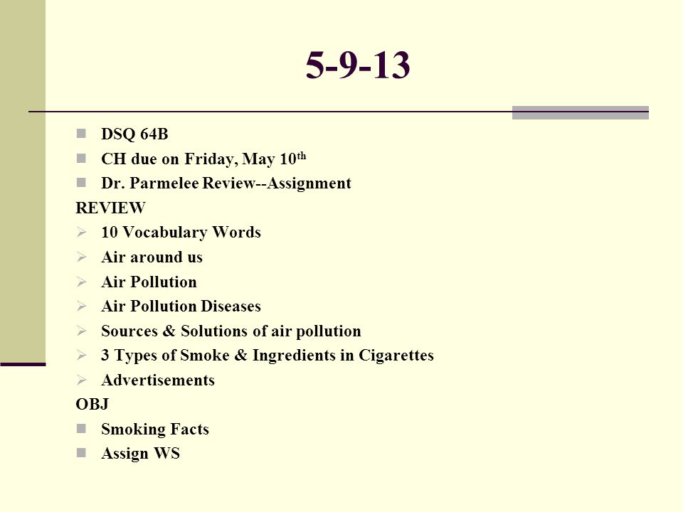 5-9-13 DSQ 64B CH due on Friday, May 10th