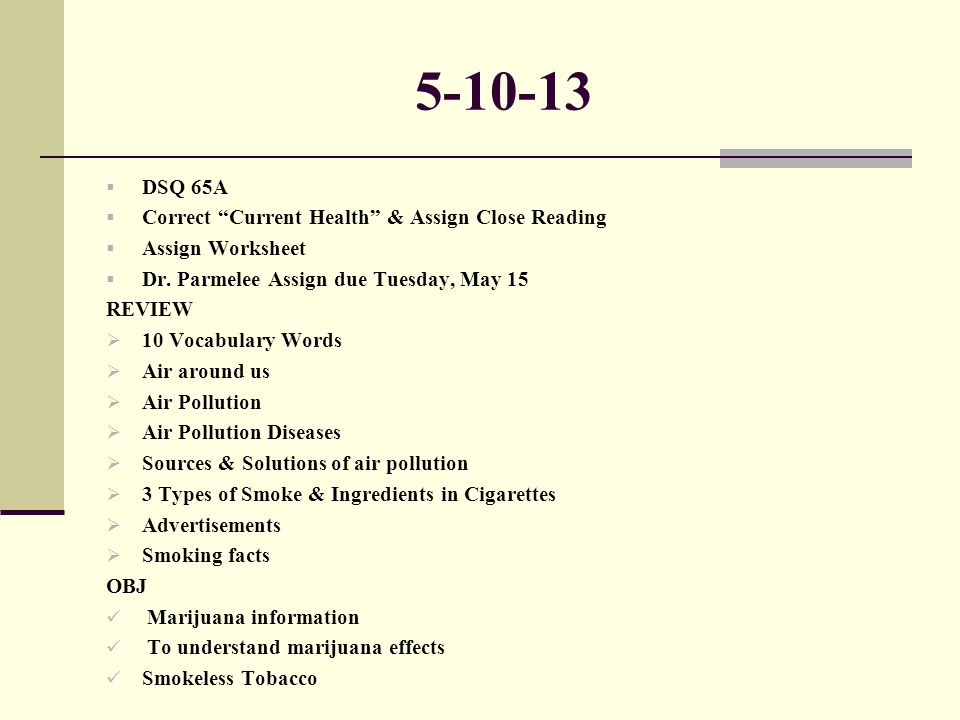 5-10-13 DSQ 65A Correct Current Health & Assign Close Reading