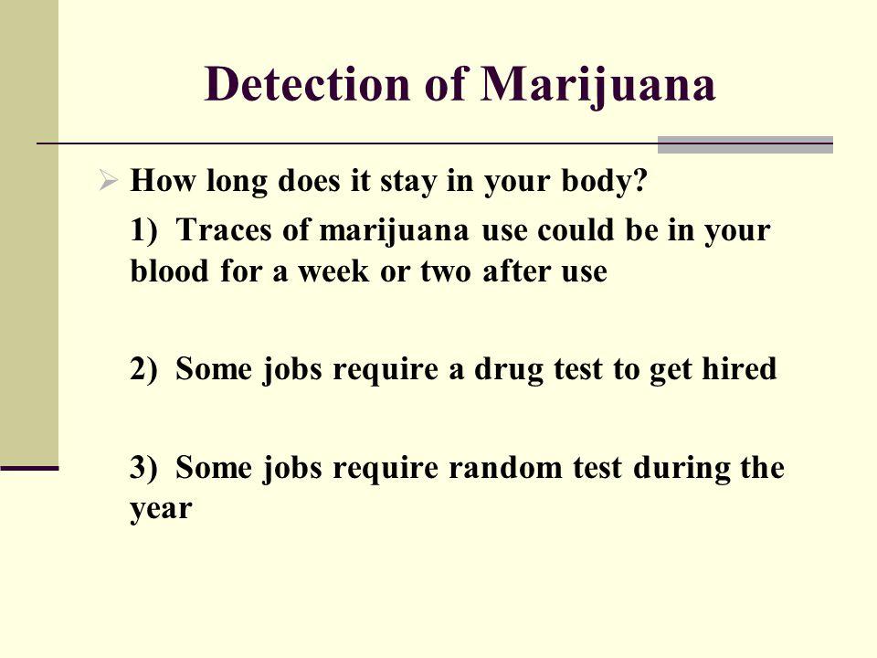 Detection of Marijuana