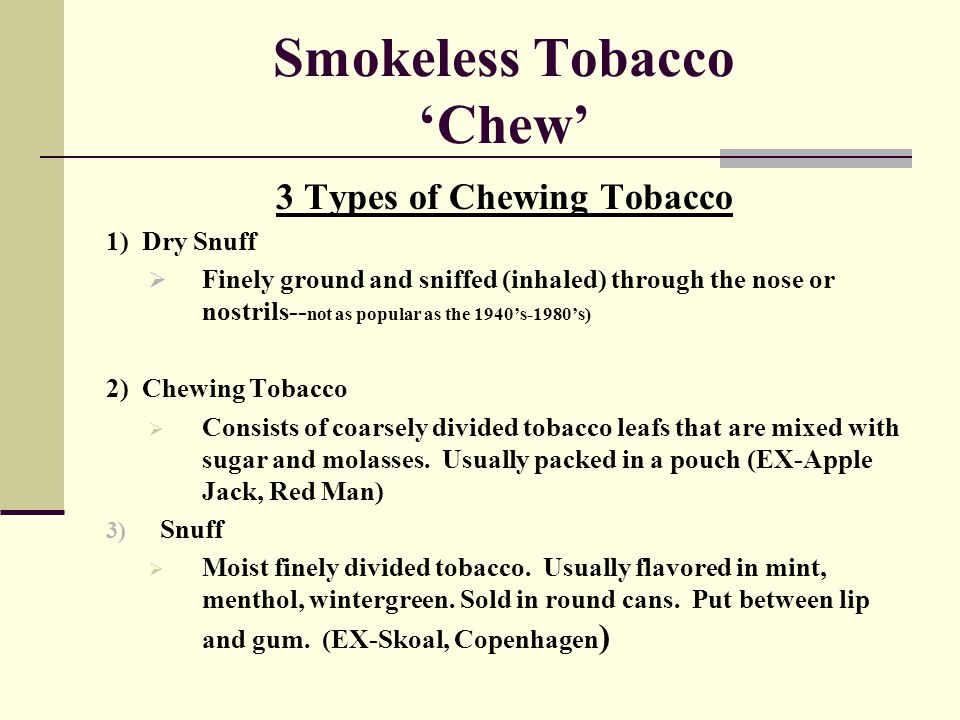 Smokeless Tobacco 'Chew'