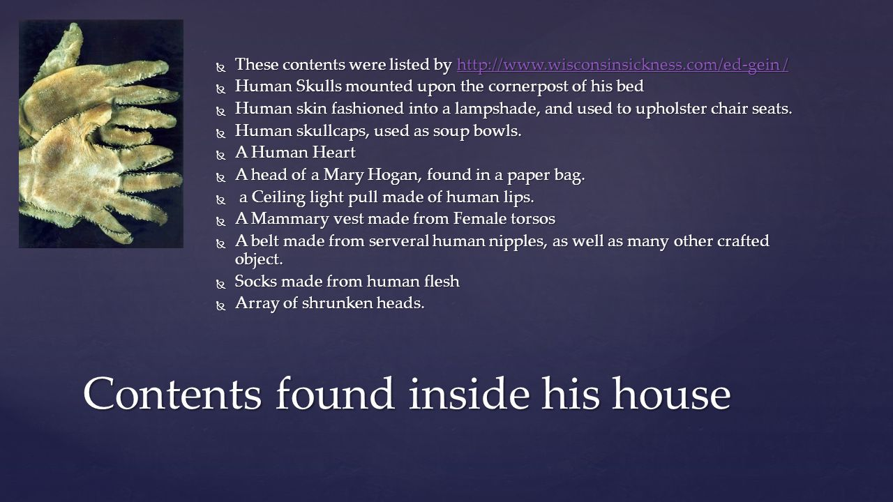 Contents found inside his house