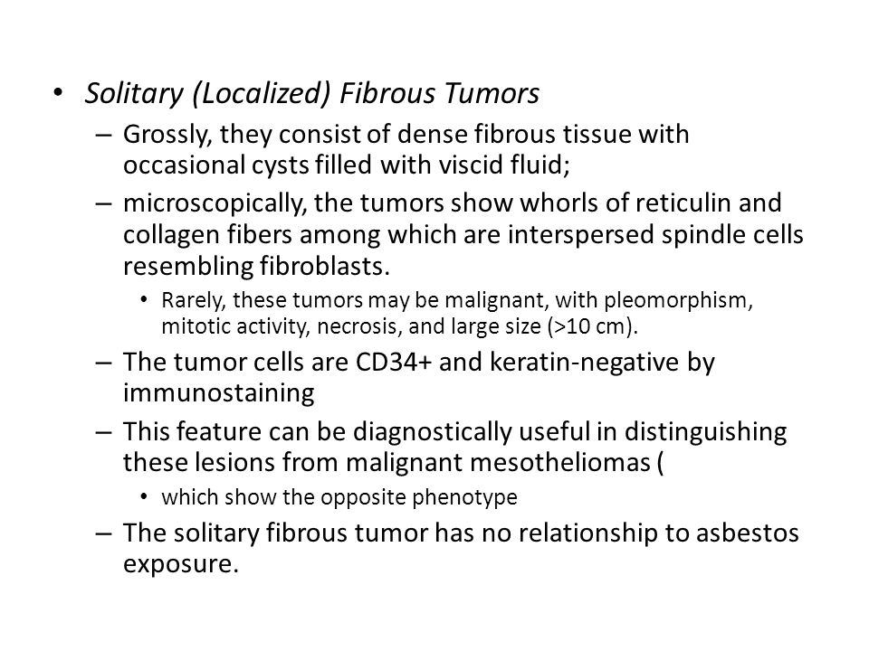 Solitary (Localized) Fibrous Tumors