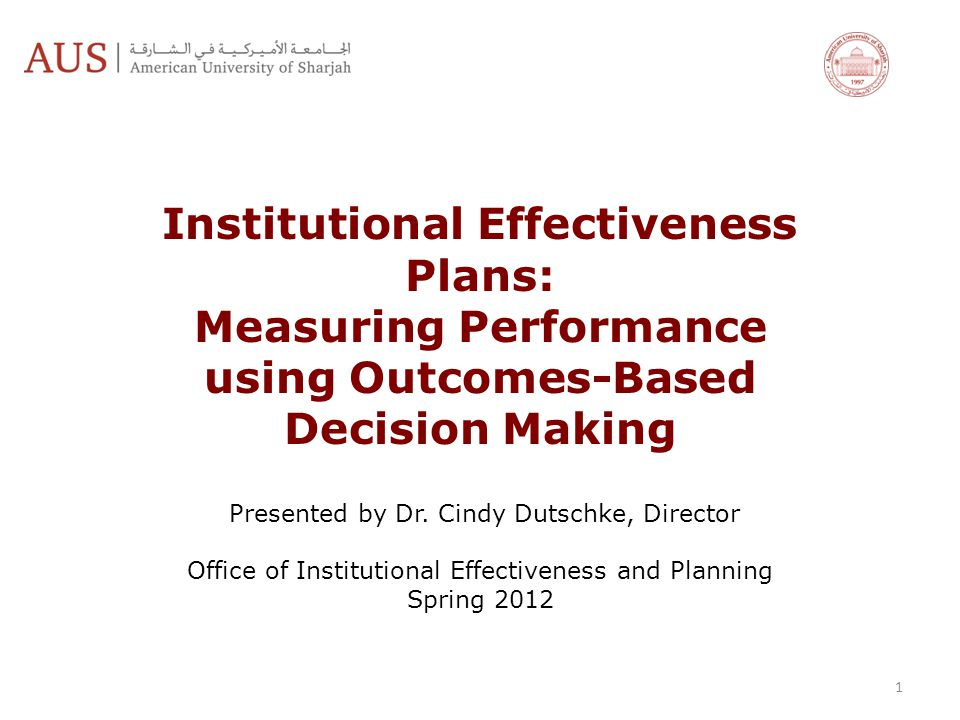 Institutional Effectiveness Plans: Measuring Performance