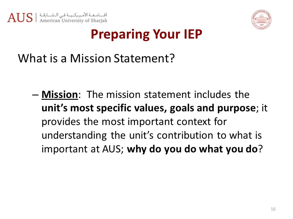 Preparing Your IEP What is a Mission Statement