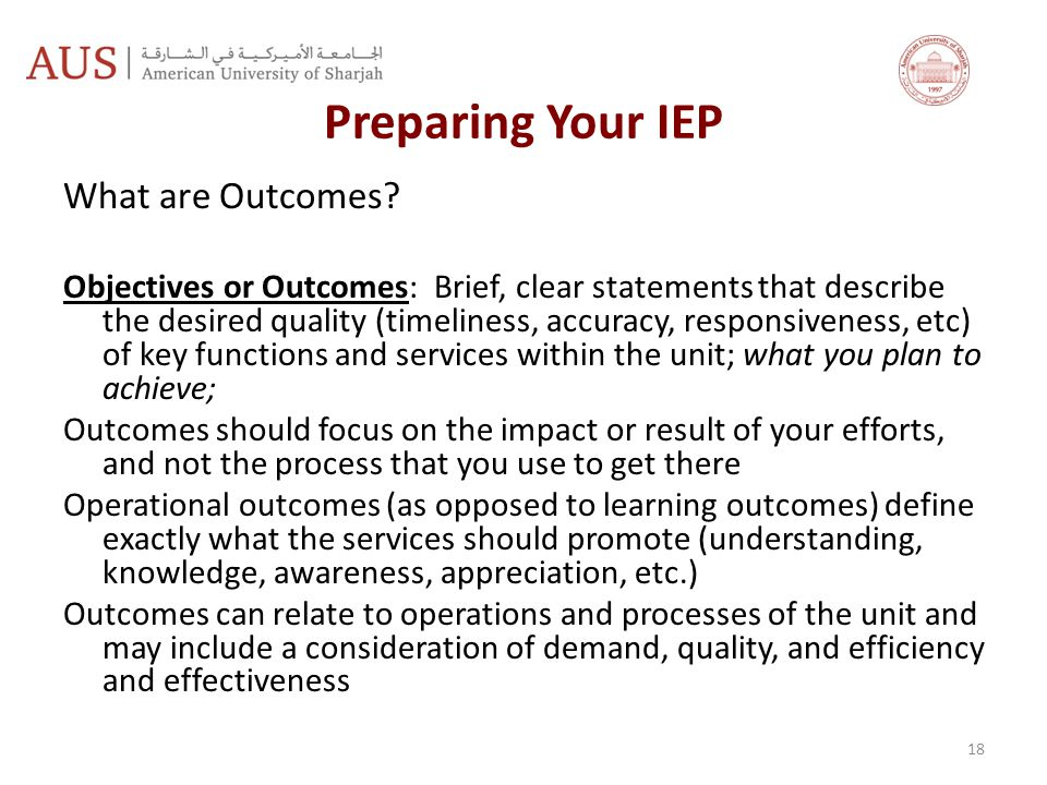 Preparing Your IEP What are Outcomes