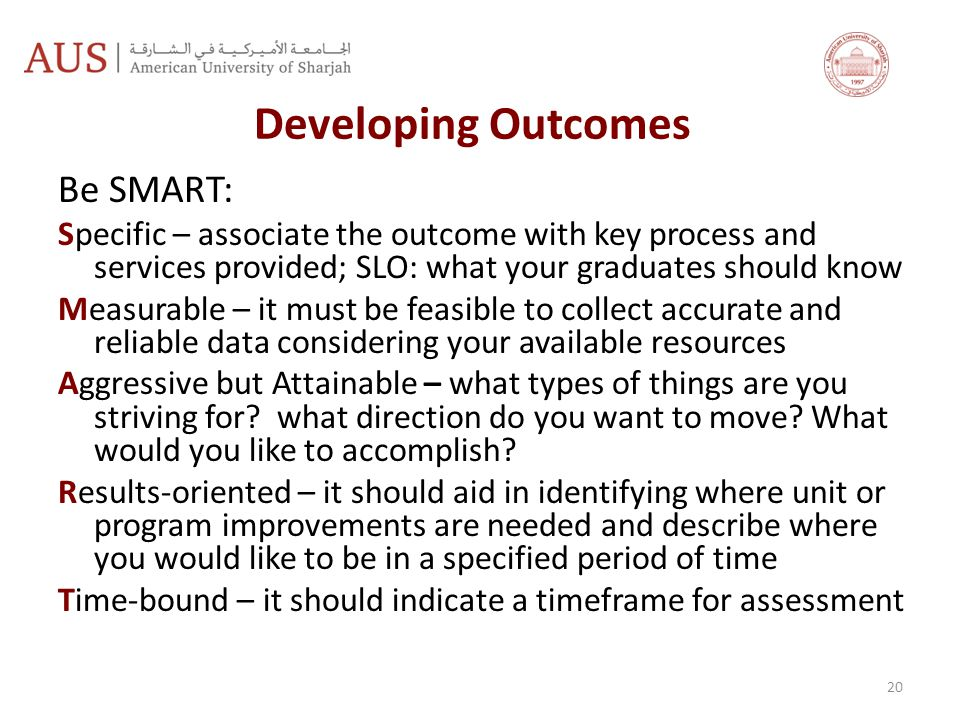 Developing Outcomes Be SMART: