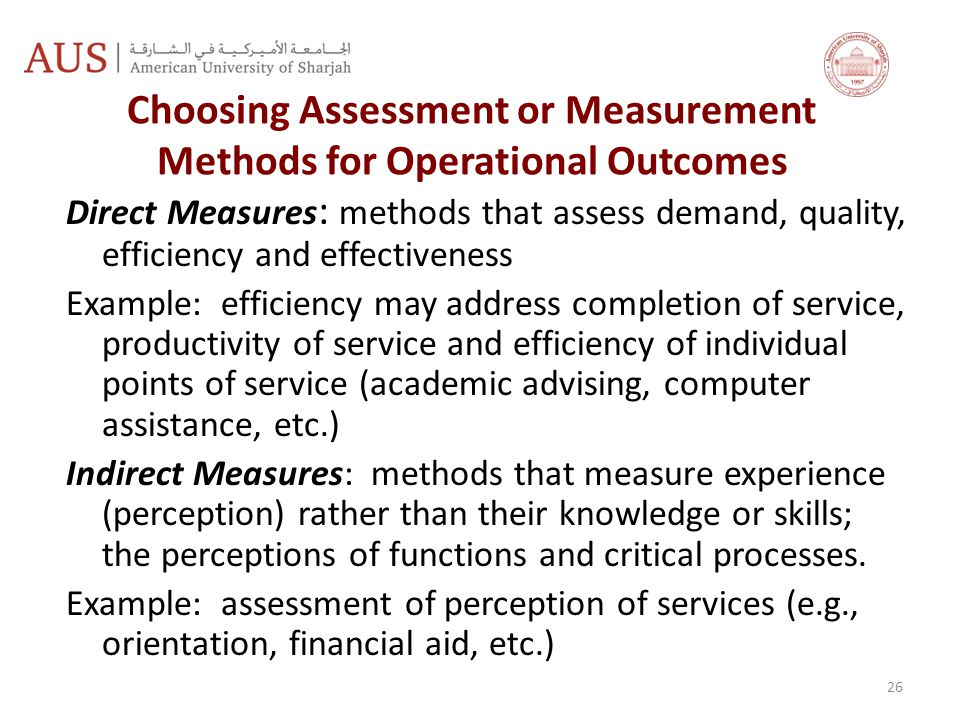 Choosing Assessment or Measurement Methods for Operational Outcomes