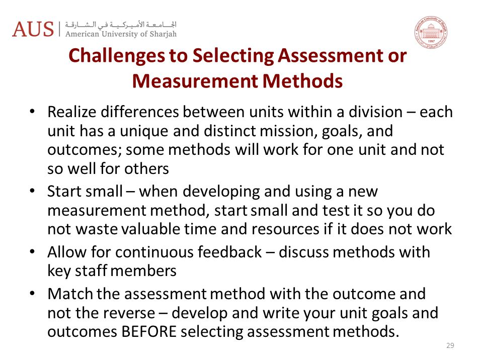 Challenges to Selecting Assessment or Measurement Methods