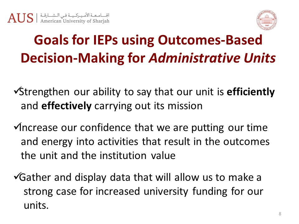 Goals for IEPs using Outcomes-Based Decision-Making for Administrative Units