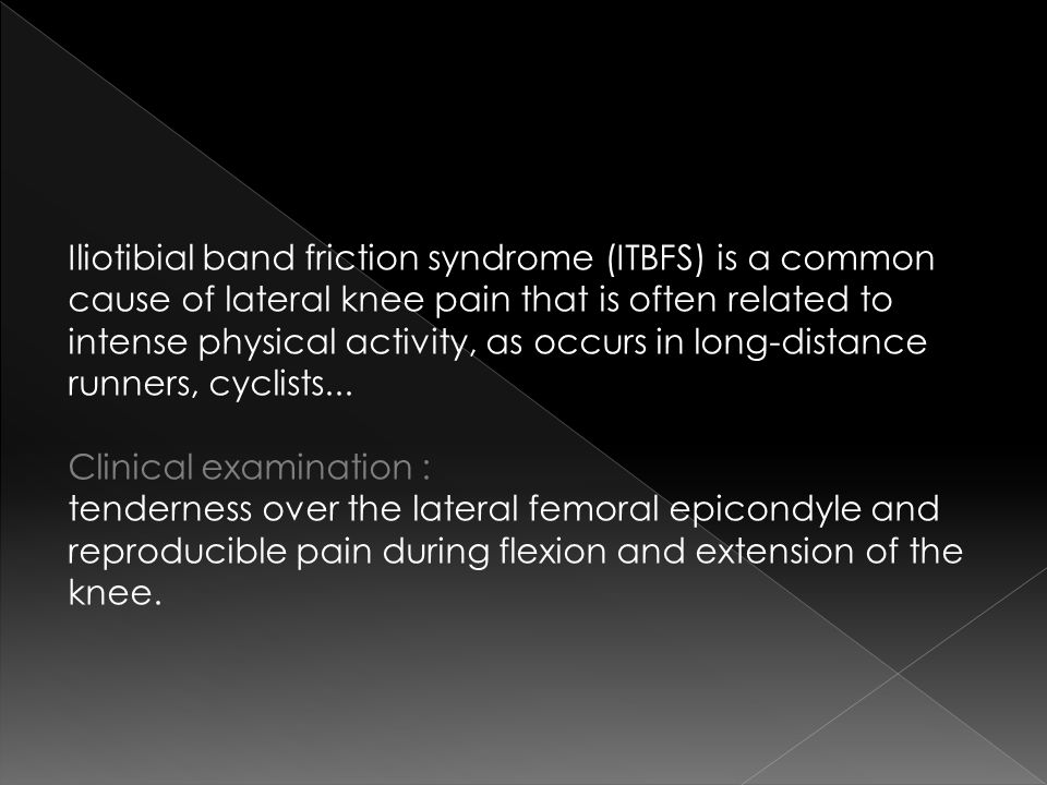 Iliotibial band friction syndrome (ITBFS) is a common cause of lateral knee pain that is often related to intense physical activity, as occurs in long-distance runners, cyclists...