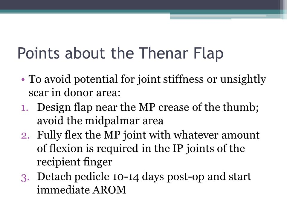 Points about the Thenar Flap