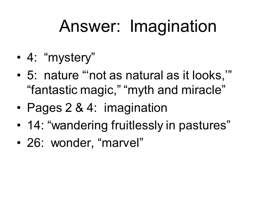 Answer: Imagination 4: mystery