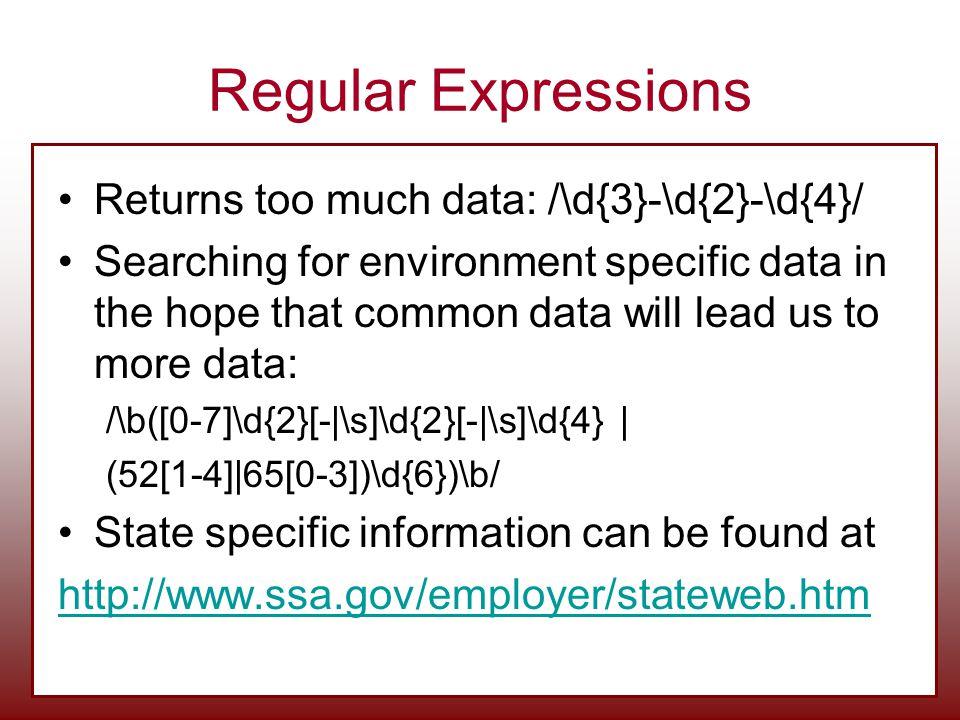 Regular Expressions Returns too much data: /\d{3}-\d{2}-\d{4}/