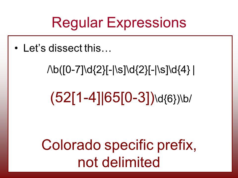 Colorado specific prefix, not delimited