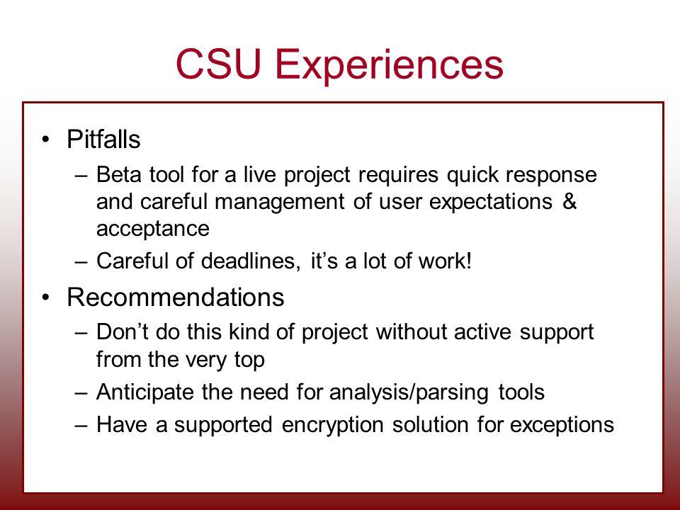 CSU Experiences Pitfalls Recommendations