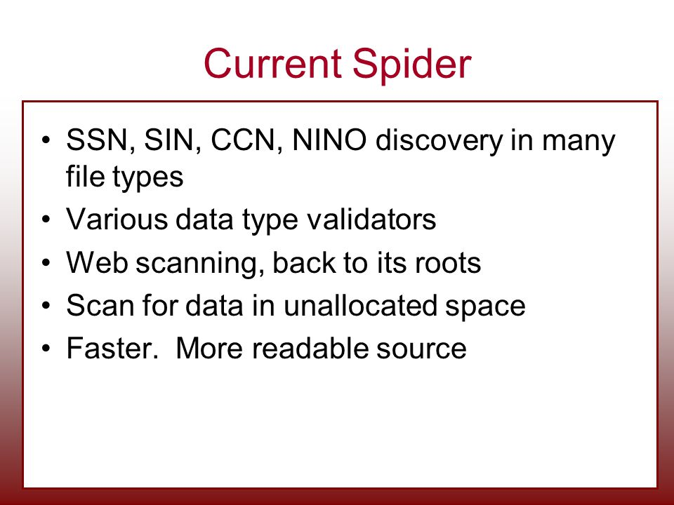 Current Spider SSN, SIN, CCN, NINO discovery in many file types