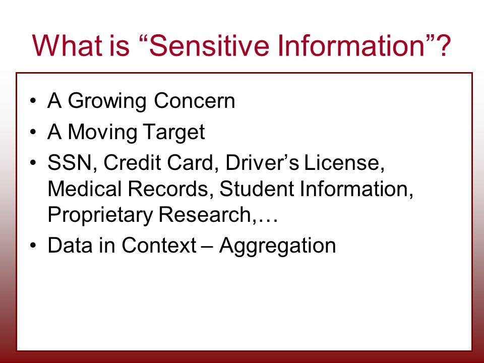 What is Sensitive Information