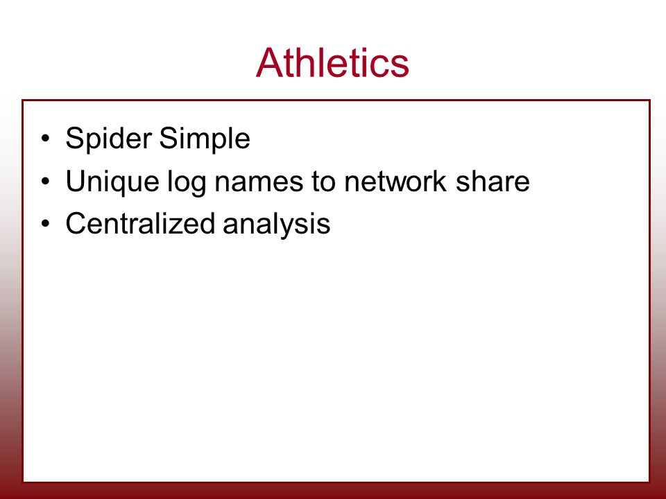 Athletics Spider Simple Unique log names to network share