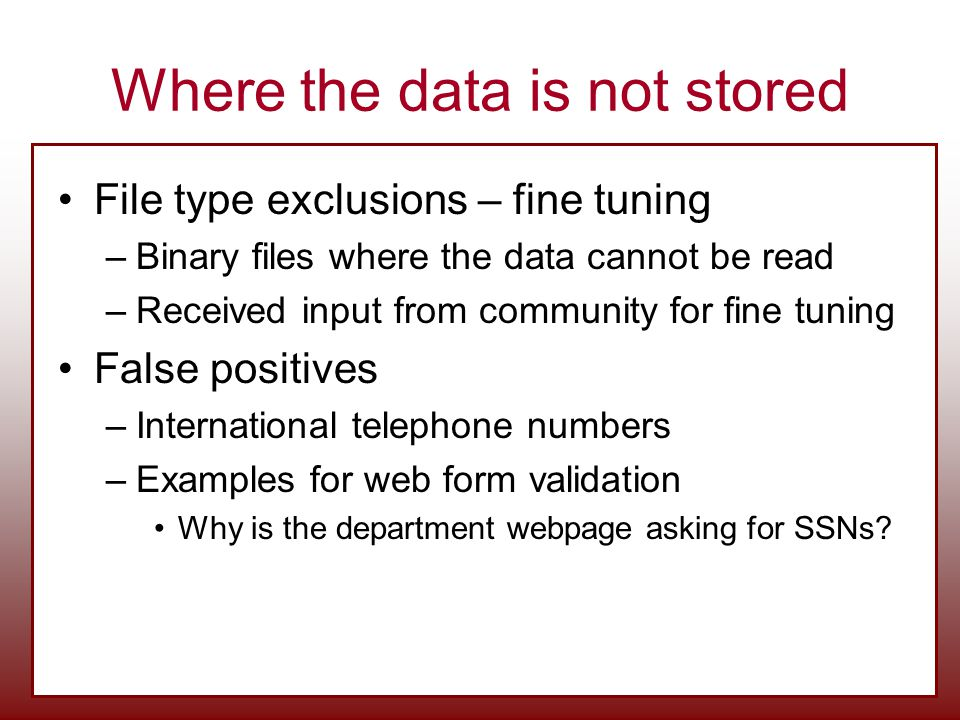 Where the data is not stored
