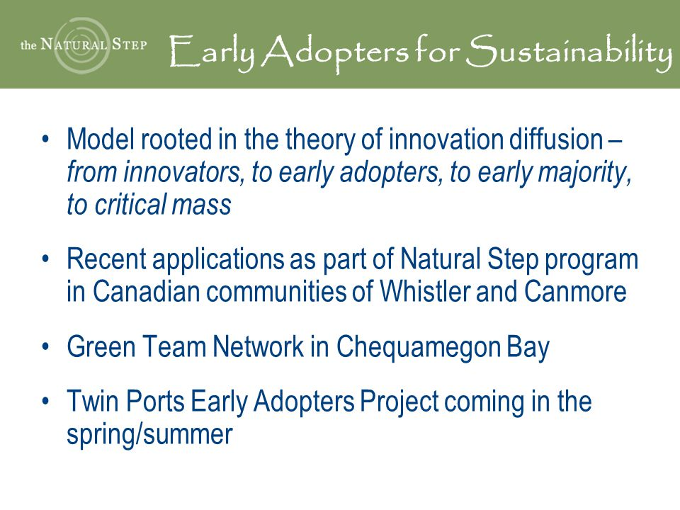 Early Adopters for Sustainability