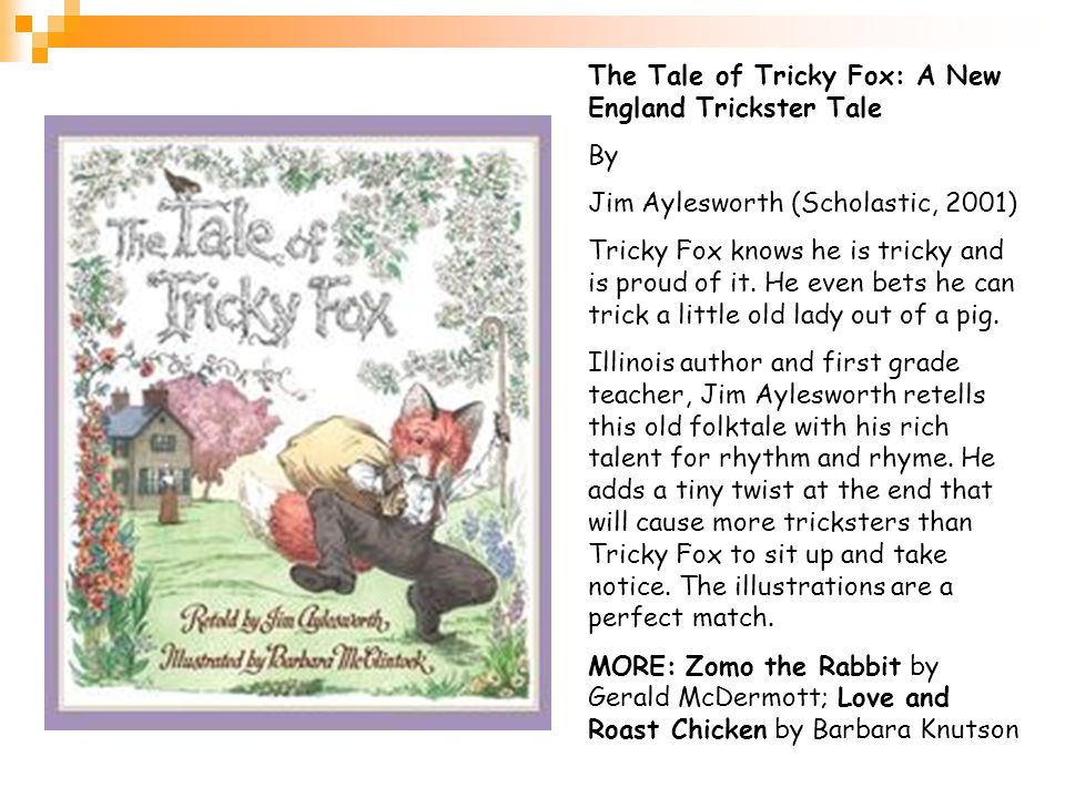 The Tale of Tricky Fox: A New England Trickster Tale By