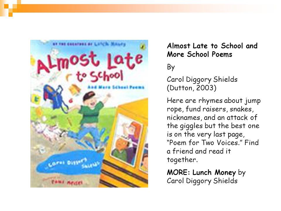 Almost Late to School and More School Poems By
