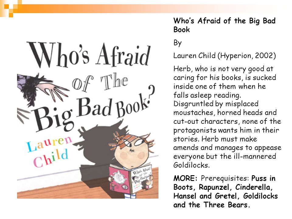 Who's Afraid of the Big Bad Book By Lauren Child (Hyperion, 2002)