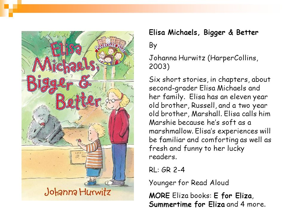 Elisa Michaels, Bigger & Better