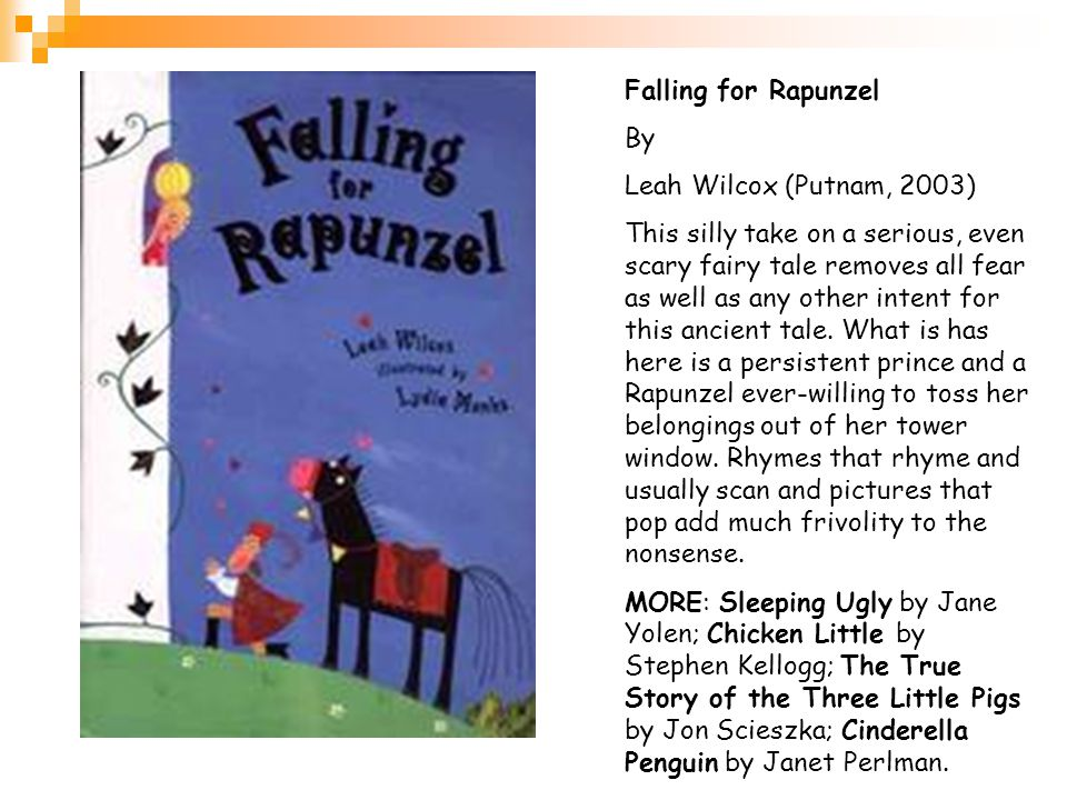 Falling for Rapunzel By Leah Wilcox (Putnam, 2003)
