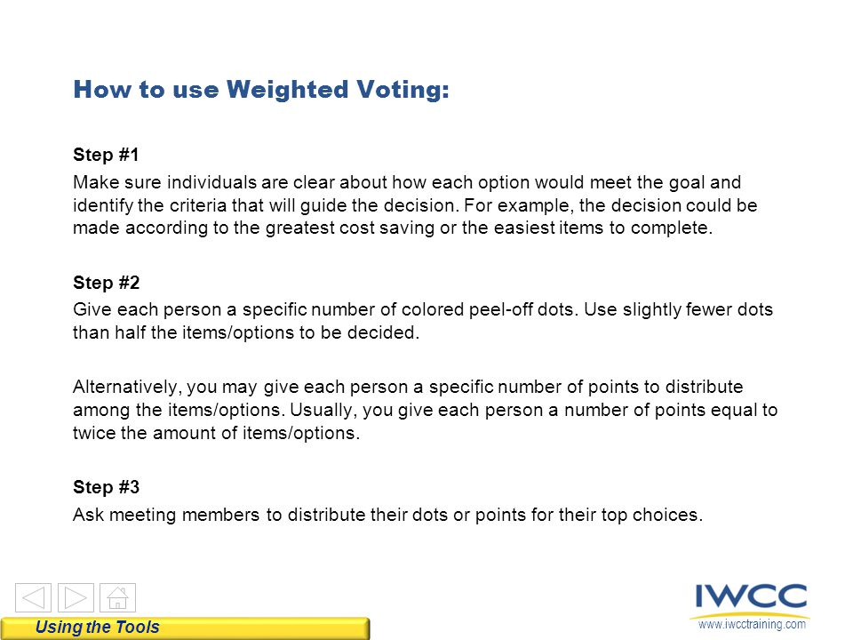 How to use Weighted Voting: