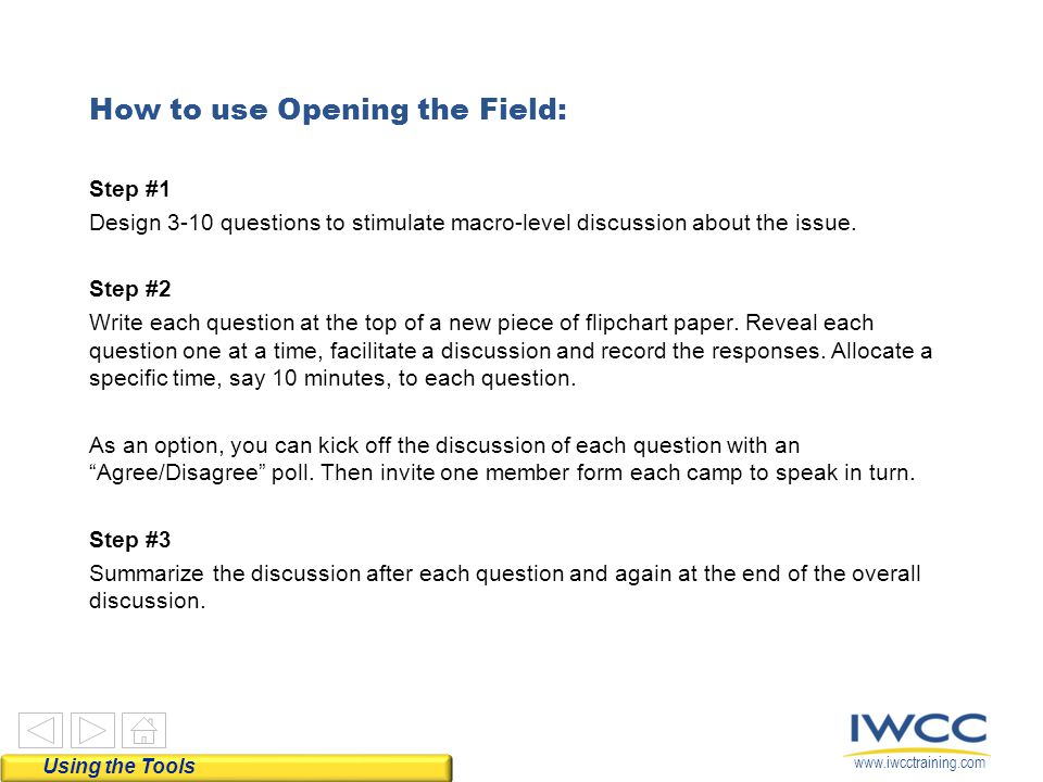 How to use Opening the Field: