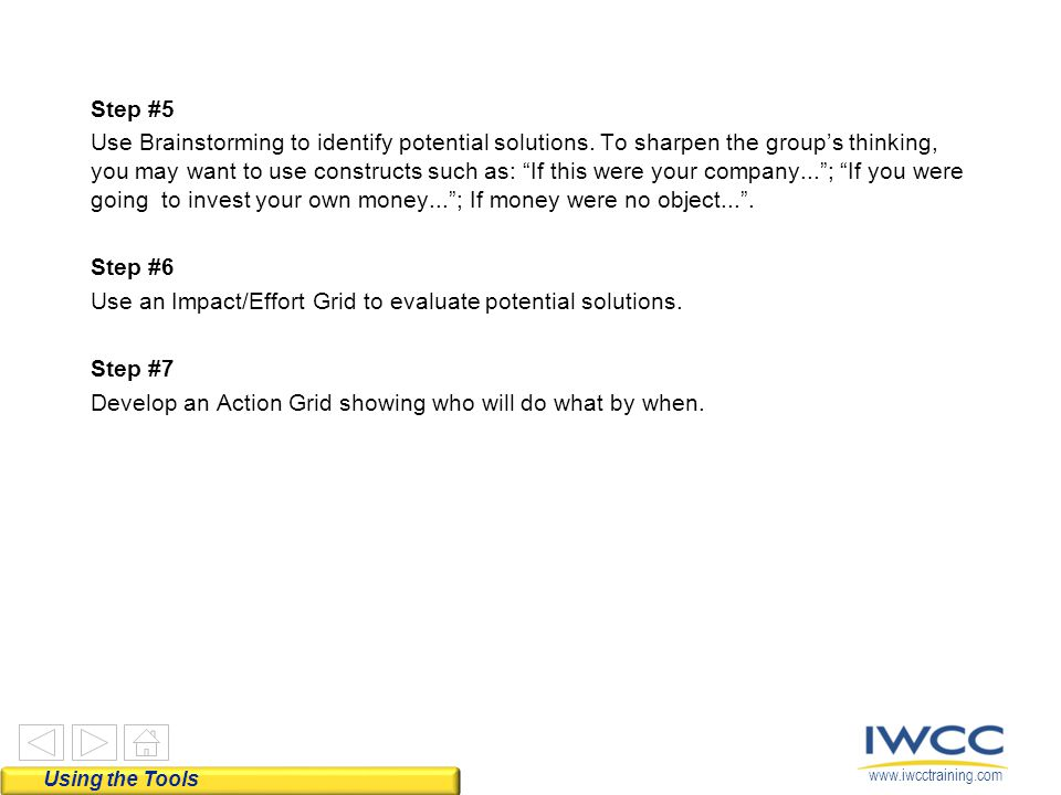 Step #5 Use Brainstorming to identify potential solutions