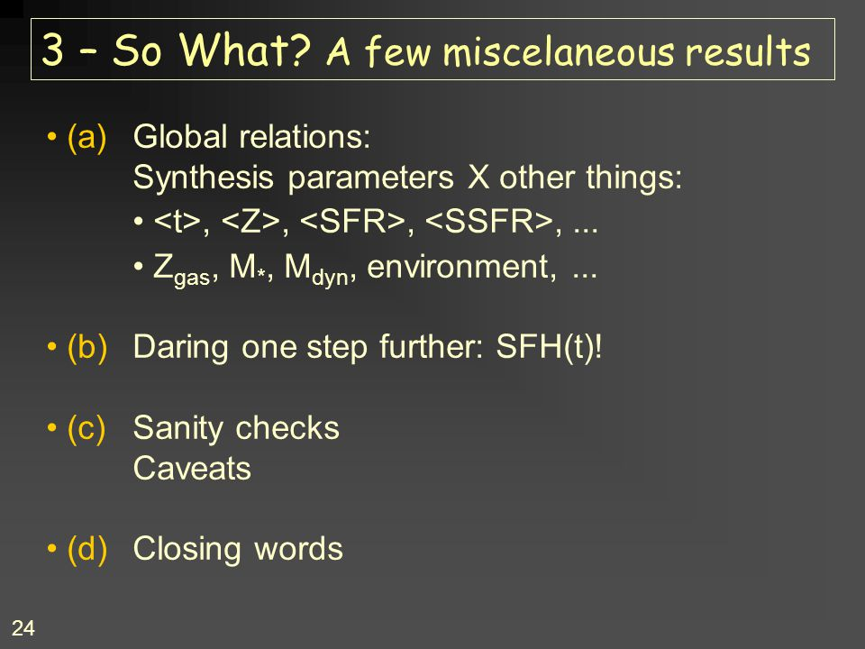 3 – So What A few miscelaneous results