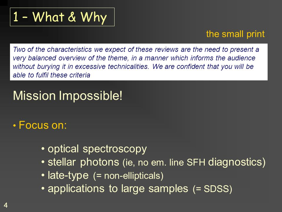1 – What & Why Mission Impossible! optical spectroscopy
