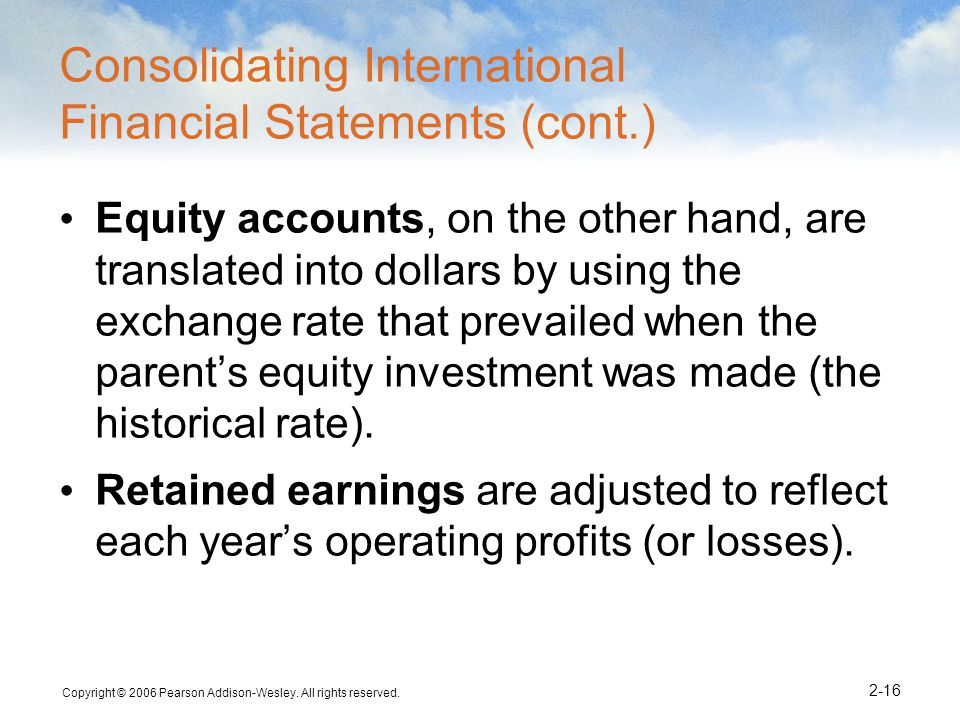 Consolidating International Financial Statements (cont.)