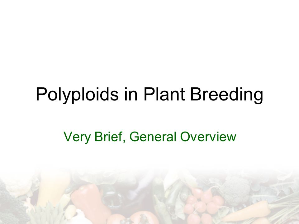 Polyploids in Plant Breeding