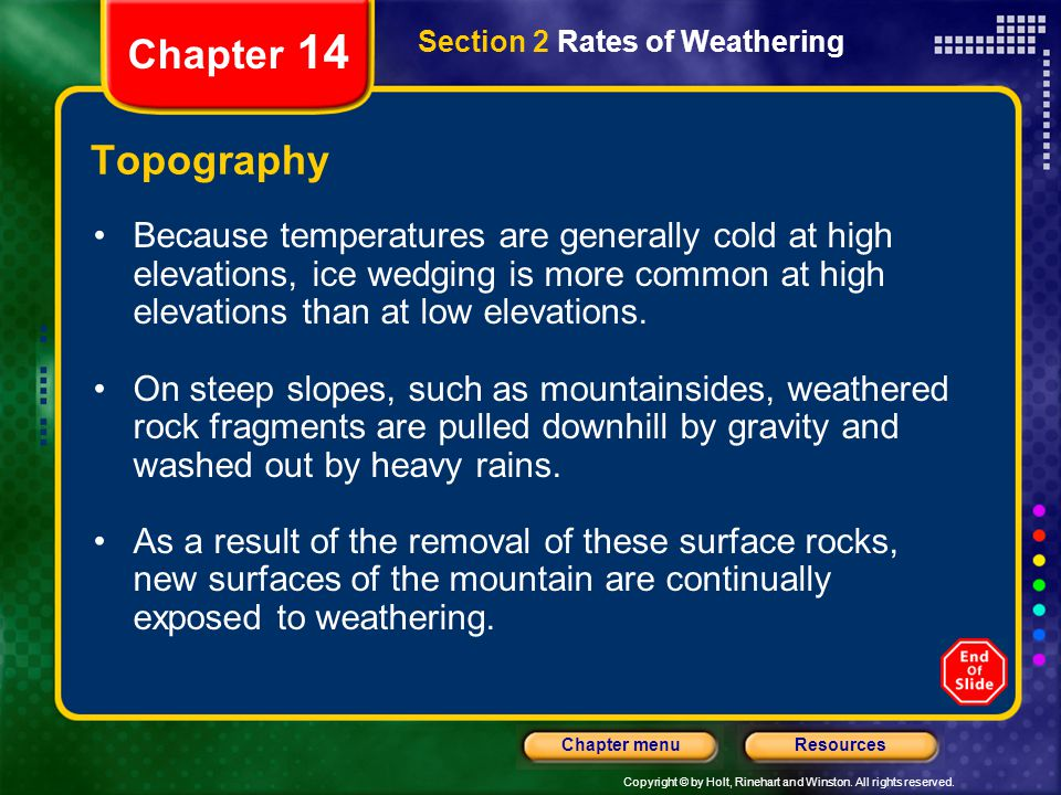 Chapter 14 Section 2 Rates of Weathering. Topography.