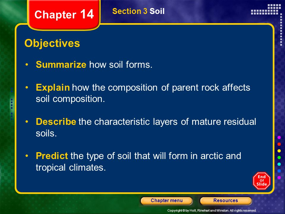 Chapter 14 Objectives Summarize how soil forms.