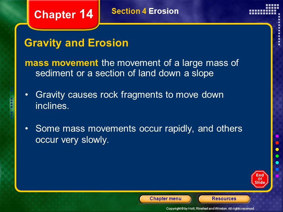 Chapter 14 Gravity and Erosion