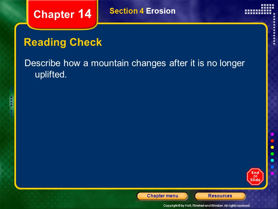 Chapter 14 Section 4 Erosion. Reading Check.