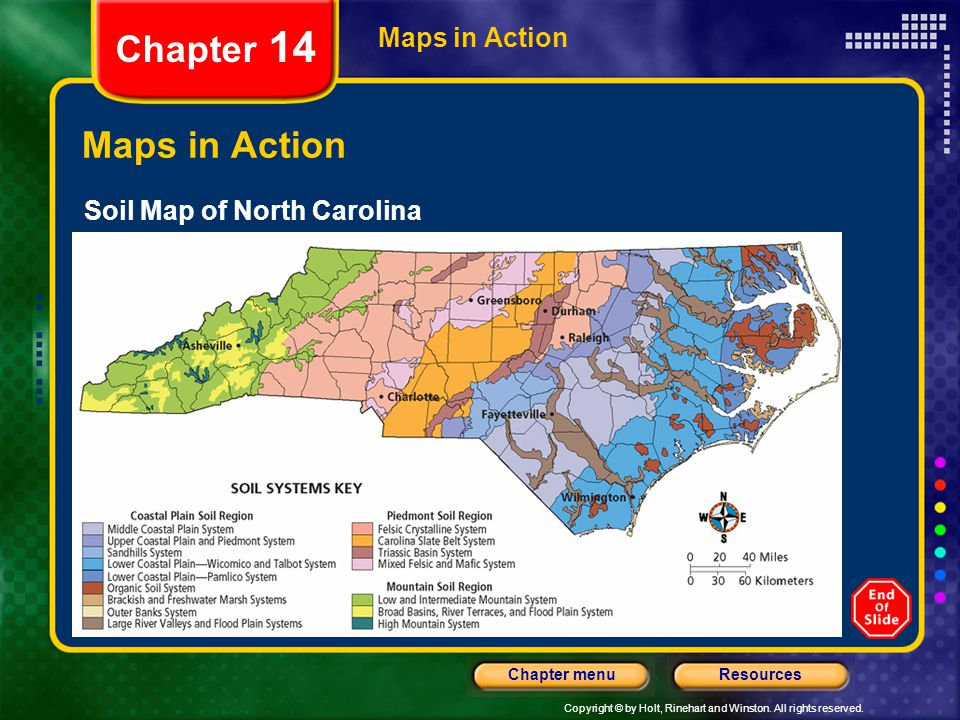 Chapter 14 Maps in Action Maps in Action Soil Map of North Carolina